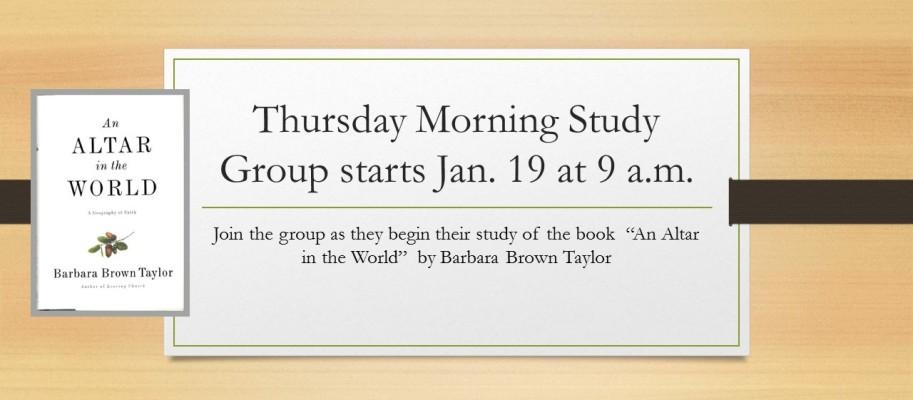 Thursday Morning Study Group starts Jan